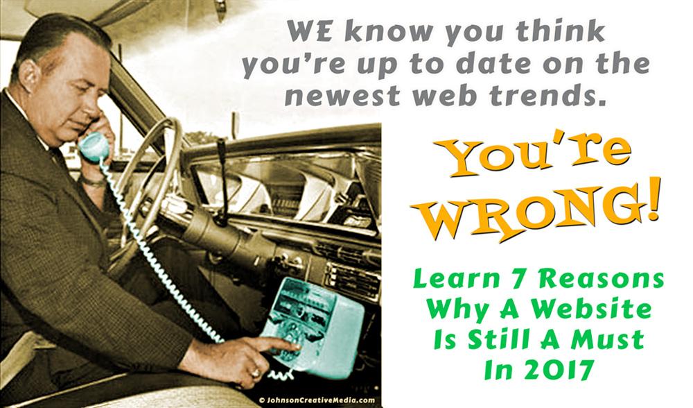 Top 7 Reasons Your Need Website 2017 David Andrew Johnson Web Designer Nashville